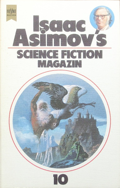 Isaac Asimov's Science Fiction Magazin 10. Folge - Asimov, Isaac