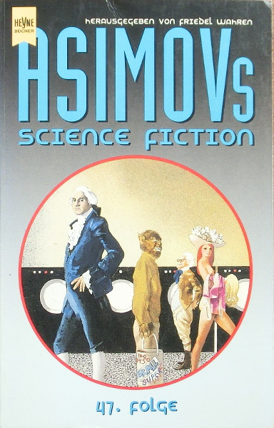 Isaac Asimov's Science Fiction Magazin 47. Folge - Asimov, Isaac
