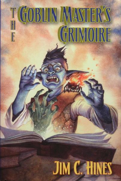 The Goblin Master's Grimoire - Jim C. Hines