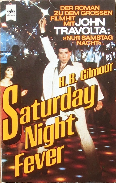 Saturday Night Fever - H.B. Gilmour