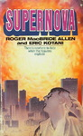 Roger MacBride Allen & Eric Kotani - Supernova - There's nowhere to hide when the heavens explode: Vorn