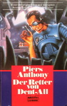 Piers Anthony - Der Retter von Dent-All: Vorn