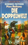 Piers Anthony - Doppelwelt: Vorn