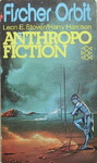 Leon E. Stover & Harry Harrison - Anthropofiction: Vorn
