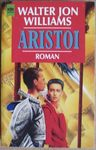 Walter Jon Williams - Aristoi: Vorn