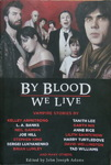 John Joseph Adams - By Blood We Live: Vorn