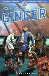 Stuart Moore & June Brigman & Roy Richardson & Veronica Gandini - Captain Ginger Volume One: Vorn