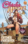 Esther M. Friesner - Chicks Ahoy!: Vorn