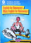 Heinz G. Heygen & Peter W. Küttner - English for Runaways - More English for Runaways: Vorn