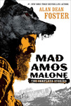 Alan Dean Foster - Mad Amos Malone - The Complete Stories: Titelbild