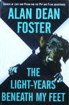 Alan Dean Foster - The Light-Years Beneath My Feet: Umschlag vorn