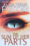 Alan Dean Foster - The Sum Of Her Parts: Vorn