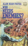 Alan Dean Foster - ... Who Needs Enemies?: Vorn