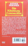 Esther M. Friesner - Die Käseburg-Connection: Hinten