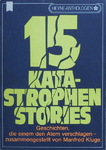 Manfred Kluge - 15 Katastrophen Stories: Vorn