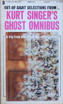 Kurt Singer - Out-of-Sight Selections From... Kurt Singer's Ghost Omnibus - A trip from which you may never return!: Vorn