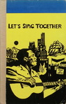 Albert Burkhardt & Rudolf Telling - Let's Sing Together: Vorn, Rücken beklebt