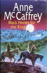 Anne McCaffrey & Elizabeth Ann Scarborough - Black Horses for the King: Umschlag vorn