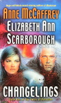 Anne McCaffrey & Elizabeth Ann Scarborough - Changelings: Vorn