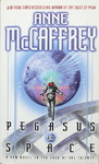 Anne McCaffrey - Pegasus in Space: Vorn