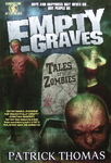 Patrick Thomas - Empty Graves: Tales of Zombies: Vorn