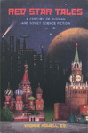 Yvonne Howell - Red Star Tales - A Century of Russian and Soviet Science Fiction: Vorn