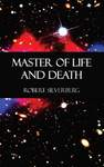 Robert Silverberg - Master of Life and Death: Titelbild
