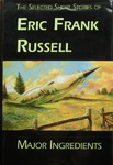 Eric Frank Russell - Major Ingredients: Umschlag vorn