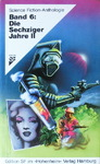 Hans Joachim Alpers & Werner Fuchs - Science Fiction Anthologie Band 6: Die Sechziger Jahre II: Vorn