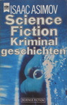 Isaac Asimov - Science Fiction Kriminalgeschichten: Vorn