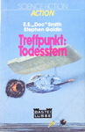 E. E. 'Doc' Smith & Stephen Goldin - Treffpunkt: Todesstern: Vorn