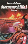 Isaac Asimov & Martin H. Greenberg & Charles G. Waugh - Isaac Asimov's Sternenschiffe (1): Vorn