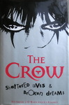 James O'Barr & Ed Kramer - The Crow - Shattered Lives & Broken Dreams: Umschlag vorn