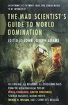 John Joseph Adams - The Mad Scientist's Guide to World Domination: Vorn