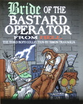 Simon Travaglia - Bride of the Bastard Operator from Hell: Vorn