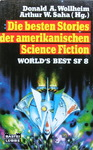 Donald A. Wollheim & Arthur W. Saha - World's Best SF 8 - Die besten Stories der amerikanischen Science Fiction: Vorn
